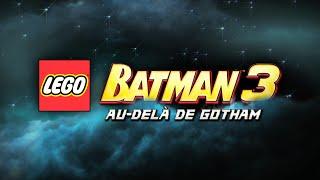 Lego batman 3 disponible sur ps4 ps3 ps vita :  bande-annonce