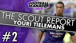 The Scout Report: Youri Tielemans   Football Manager 2015