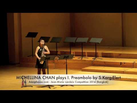 MICHELLINA CHAN plays I Preambolo by S Karg Elert