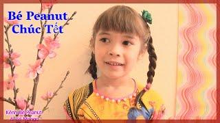 Cười Vỡ Bụng Với Clip Bé Peanut Chúc Tết Bằng Tiếng Việt! phim hài vui Lì Xì Tết be Peanut