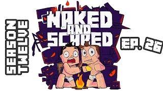 Minecraft: Naked & Scared - Season 12 Episode 26