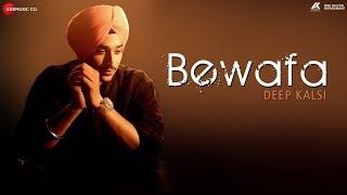 Bewafa – Deep Kalsi