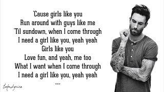 Maroon 5 - Girls Like You (Lyrics) ft. Cardi B