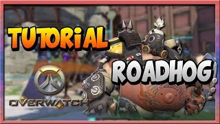 TUTORIAL CON ROADHOG- THE BEST PLAYER- GAMEPLAY OVERWATCH ESPAÑOL