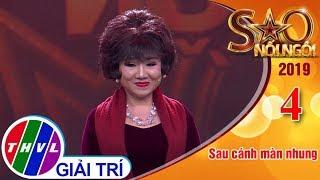 THVL   Sao nối ngôi Mùa 4 – Tập 4[6]: Trà Hoa Nữ - Trương Anh Đào