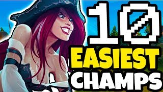 Top 10 EASIEST Champs to Play for WINNING in Solo Queue - League of Legends