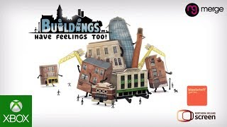 Buildings Have Feelings Too! Reveal Trailer