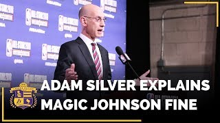 NBA Commissioner Adam Silver Explains The NBA Fine On Lakers Magic Johnson