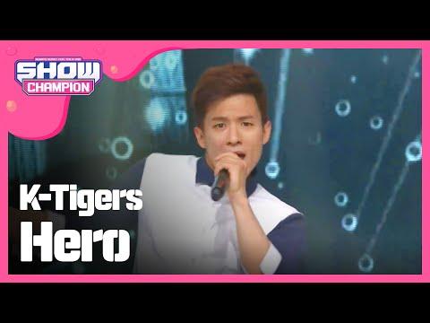 (ShowChampion EP.187) K-Tigers - Hero