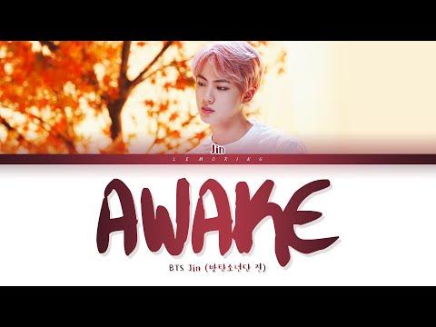 BTS Jin Awake Lyrics (방탄소년단 진 Awake 가사) [Color Coded Lyrics/Han/Rom/Eng]