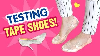 Can You Walk in DIY SHOES Made From TAPE?!! DIY Heels & Flats Test!