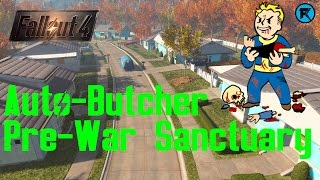 Fallout 4 | Auto-Butcher #3 | Pre-War Sanctuary