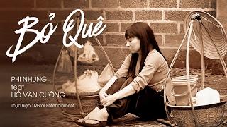 [Official audio] Bỏ Quê - Phi Nhung ft Hồ Văn Cường