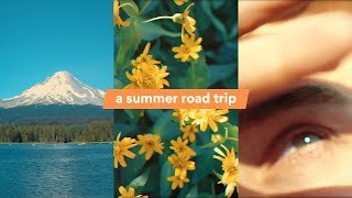 A Summer Road Trip