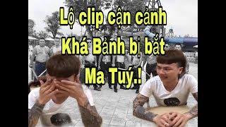 Cận cảnh KHÁ BẢNH bị công an bắt trong BAR | Quang Rambo
