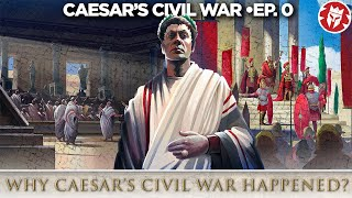 Caesar's Great Roman Civil War - How it all started - DOCUMENTARY