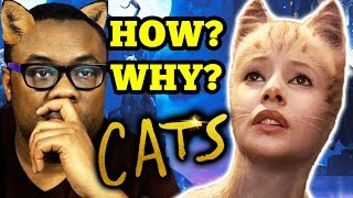 CATS Movie... I Have To Explain (SPOILERS)