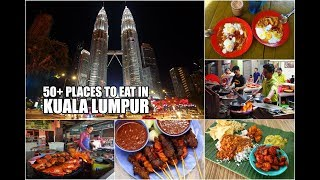 50+ Places to Eat in Kuala Lumpur