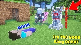 TRẢ THÙ NOOB BẰNG ROBOT BIẾN HÌNH TRANSFORMER CỰC MẠNH TRONG MCPE | Thử Thách SlenderMan