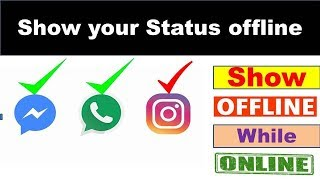 How to show offline while online on Whatsapp | Facebook | Instagram | Skype | in just 1 minute