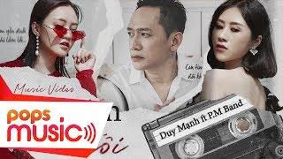 DUY MẠNH ft P.M BAND | CON TIM YẾU ĐUỐI [OFFICIAL MV](#CTYD)