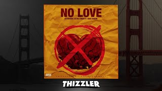 KT Foreign x Mike Sherm x Sethii Shmactt - No Love [Prod. RAF] [Thizzler.com Exclusive]