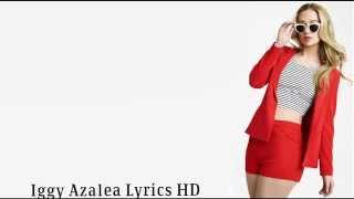 Iggy Azalea - Hell Of A Life (Freestyle) Lyrics HD