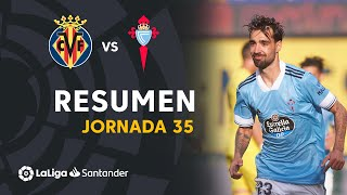 Resumen de Villarreal CF vs RC Celta (2-4)