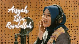 AISYAH ISTRI RASULULLAH - ANISA RAHMAN