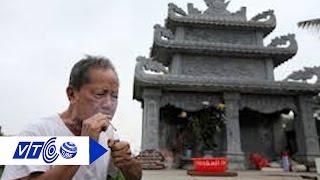 Cụ ông 78 tuổi thăm mộ vợ mỗi ngày | VTC