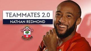 """Ryan Bertrand is such a diva!"" | Nathan Redmond | Southampton | Teammates 2.0"