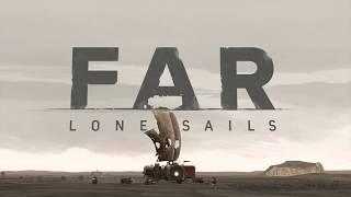 FAR: Lone Sails - Megjelenés Trailer