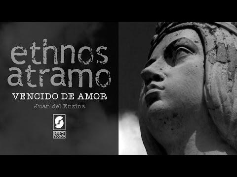 Ethnos Atramo - Vencido de amor