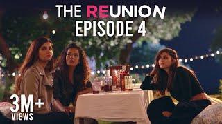The Reunion - The Reunion | Original Series | Episode 4 | The Flashbacks Begin | The Zoom Studios