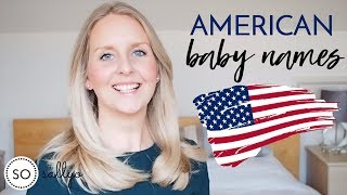 American Baby Names: Unique Ideas for 2019!