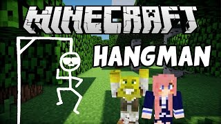 Minecraft Hangman with LDShadowLady!