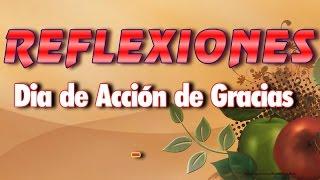 Reflexiones Para El Dia De Accion De Gracias (ThanksGiving Day)