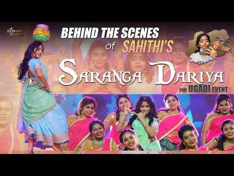 Behind the scenes of Sahithi's Saranga Dariya for Ugadi Event- Sahithi, Sekhar master
