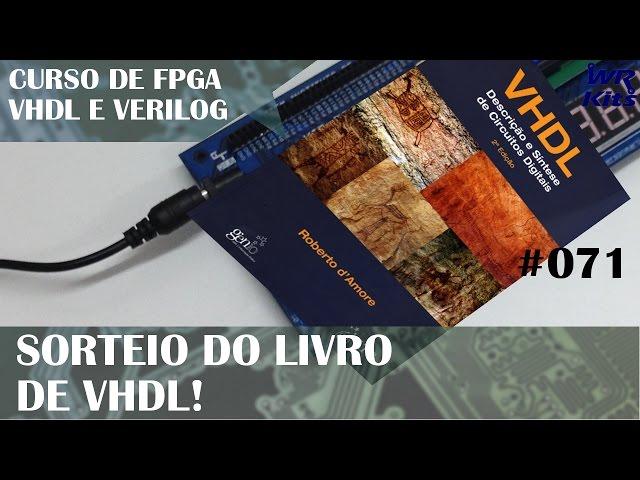 SORTEIO DO LIVRO DE VHDL! | Curso de FPGA #071