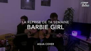 #LRDTS - AQUA - Barbie girl (cover HD)