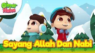 Lagu Kanak-Kanak Islam | Sayang Allah dan Nabi | Omar & Hana