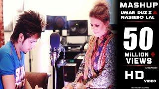Umar Duzz & Naseebo Lal | Mashup Songs | 2017
