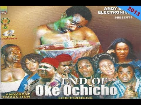 Oke Ochicho 3 (Greediness)