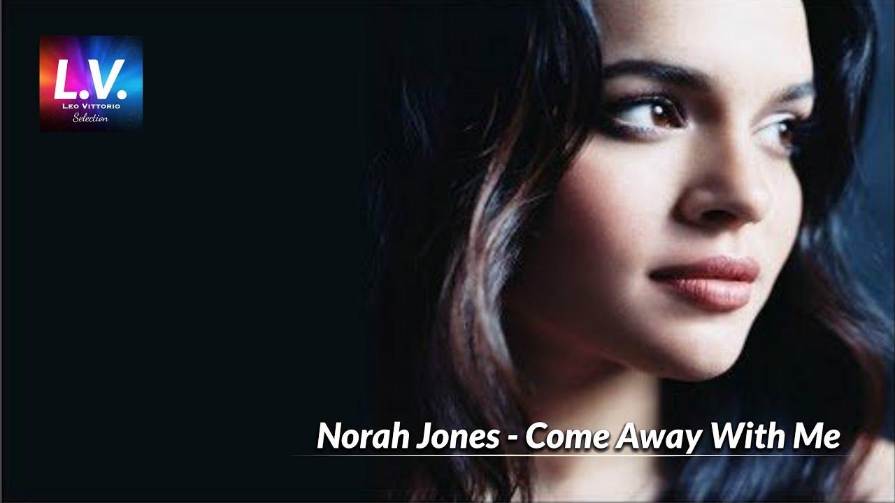 norah jones - come away with me excellent HD HQ audio ...