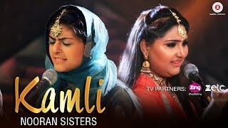 Kamli – Nooran Sisters