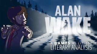 Games as Lit. 101 - Literary Analysis: Alan Wake