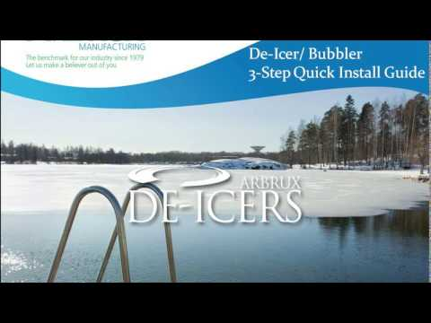 De-icers/ Bubblers-  Arbrux DIY Installation Guide