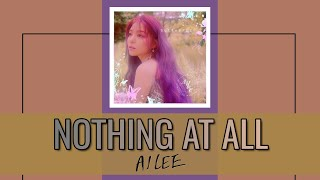 AILEE (에일리) - NOTHING AT ALL [HAN, ROM, INDO SUB] LYRICS