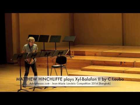 MATTHEW HINCHLIFFE plays Xyl Balafon II by C Lauba
