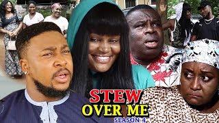 Stew Over Me Season 4 - (New Movie) 2018 Latest Nigerian Nollywood Movie Full HD   1080p